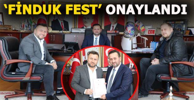 AKÇAKOCA'NIN MARKASI 'FİNDUK FEST' ONAYLANDI