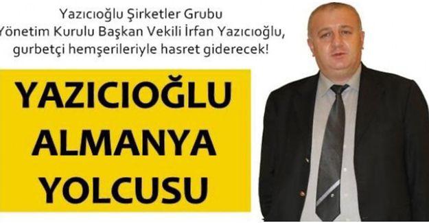 Yazıcıoğlu, yurt dışına çıkıyor