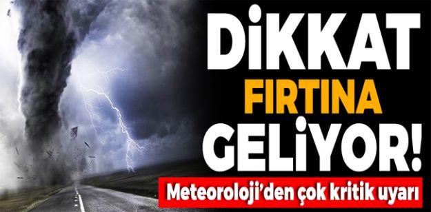 FIRTINA GELİYOR… ÇARŞAMBA GÜNÜNE DİKKAT!