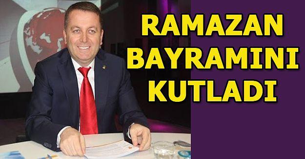 AK Parti İlçe Başkanı Sarıoğlu, Ramazan Bayramını Kutladı