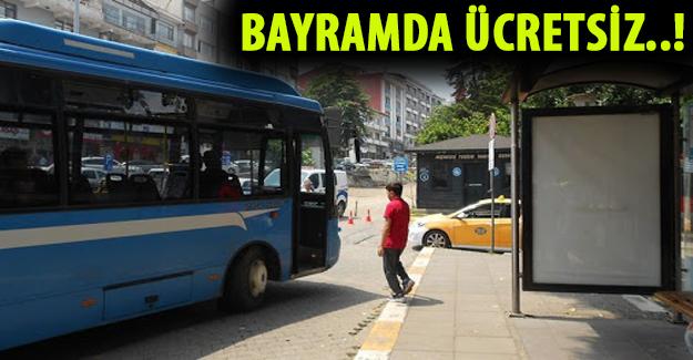 Akçakoca'da Kurban Bayramı'nda vatandaşlar otobüslerden ücretsiz yararlanabilecek.
