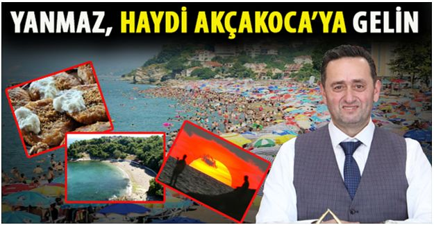 BAŞKAN YANMAZ, TURİSTLERİ AKÇAKOCA'YA DAVET ETTİ