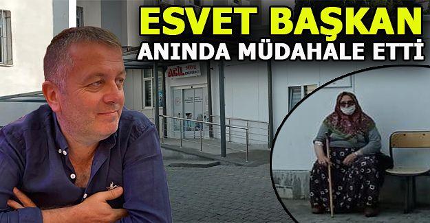 ESVET BAŞKAN ANINDA MÜDAHALE ETTİ