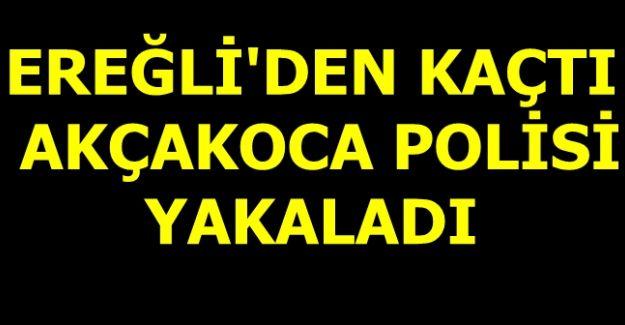 AKÇAKOCA POLİSİ KARANTİNADAN KAÇAN ŞAHSI YAKALADI