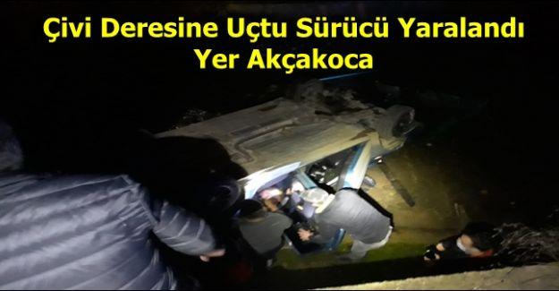 Akçakoca' da otomobil dereye uçtu bir ağır yaralı