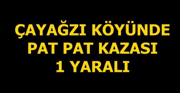 PAT PAT KAZASI 1 YARALI