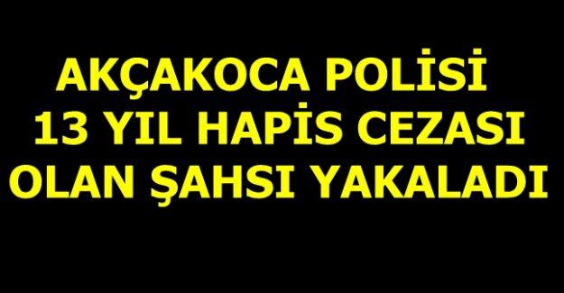SUÇ MAKİNASI AKÇAKOCA POLİSİNDEN KAÇAMADI