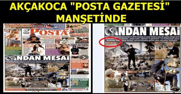 AKÇAKOCA POLİSİ POSTA GAZETESİNDE MANŞETTEN YER ALDI