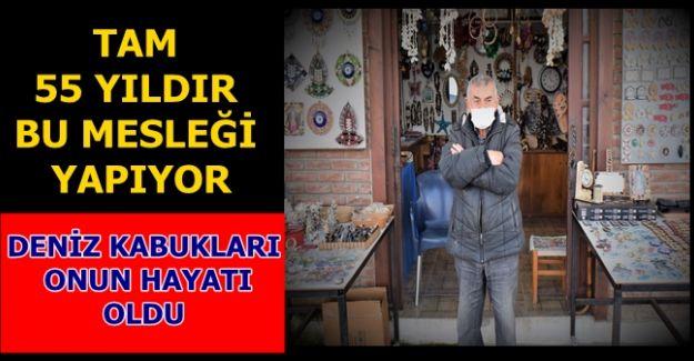 AKÇAKOCALI ZAFER USTA DENİZ KABUKLARINA HAYAT VERİYOR