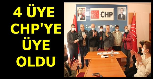 CHP'YE 4 KİŞİ ÜYE OLDU