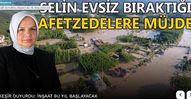 Akçakoca'daki selde evleri yıkılan vatandaşlara 70 konut yapılacak