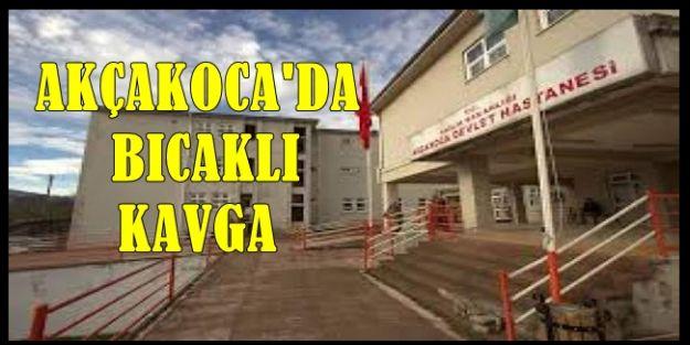 AKÇAKOCA'DA BİR KİŞİ BIÇAKLANDI