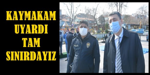"""KAYMAKAM ÖZTÜRK """"AMAN DİKKAT"""" DEDİ (VİDEOLU)"""
