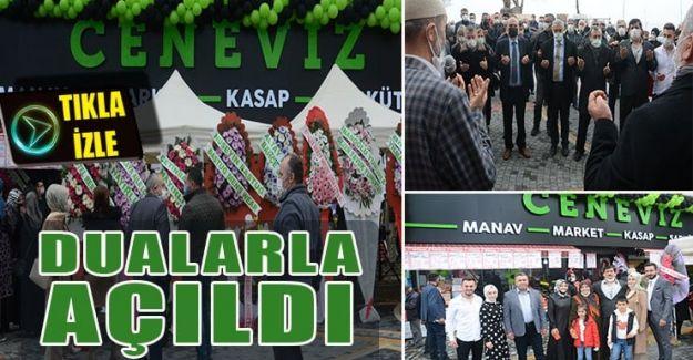 CENEVİZ MANAVI 3'ÜNCÜ ŞUBESİNİ ÇUHALLI'YA AÇTI