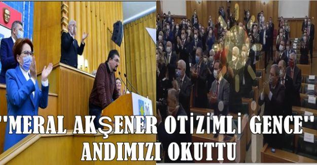 ''MERAL AKŞENER OTİZİMLİ GENCE ANDIMIZ OKUTTU''