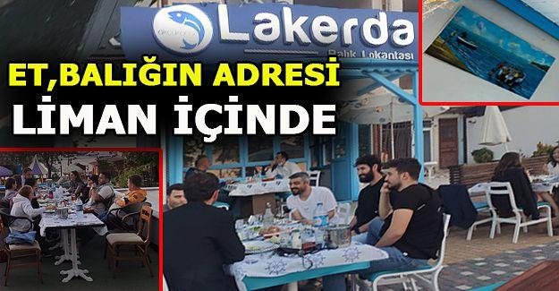 """HARİKA BİR YER """"LAKERDA"""" LİMAN İÇİNDE"""
