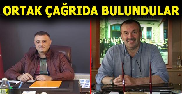 İKİ BAŞKAN'DAN ORTAK ÇAĞRI...