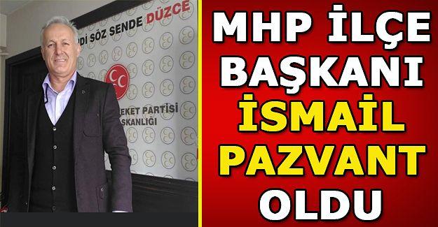 İsmail Pazvant , Akçakoca MHP İlçe Başkanı oldu