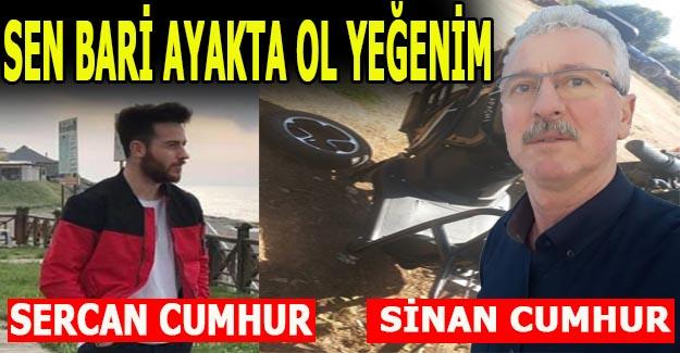 SİNAN CUMHUR'UN YEĞENİ KAZADA YARALANDI