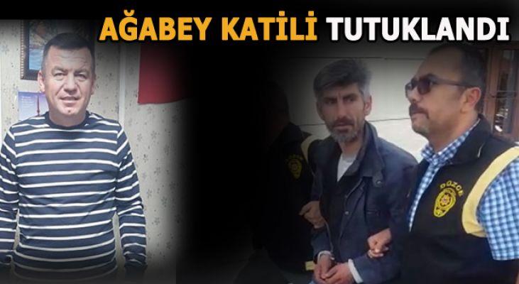 Ağabeyini öldüren şahıs  tutuklandı