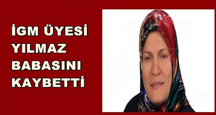 AK Parti İGM üyesi Yılmaz Babasını  kaybetti
