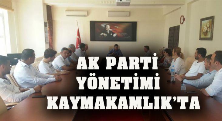 AK PARTİ YÖNETİMİ KAYMAKAMLIK'TA