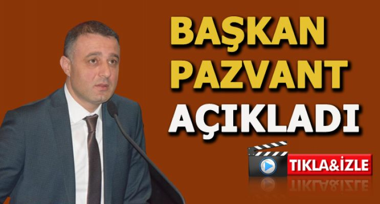 ATSO BAŞKANI PAZVANT AÇIKLADI