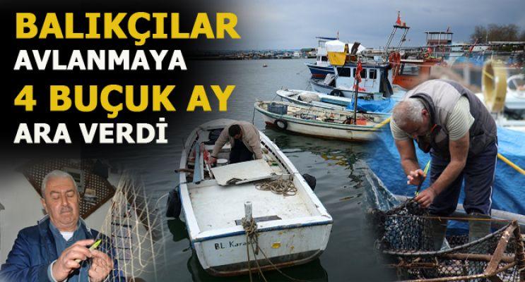 Balıkçılar avlanmaya 4 buçuk ay ara verdi
