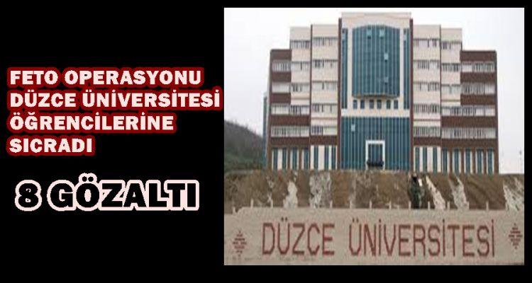 DÜZCE ÜNİVERSİTESİ  ABİLERİ GÖZALTINA ALINDI