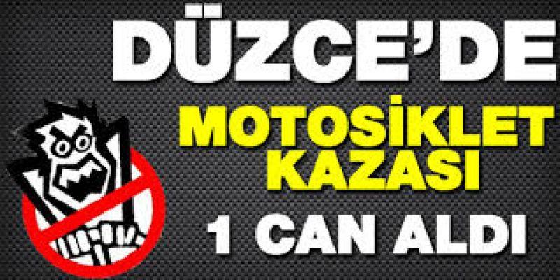 Düzce'de Motosiklet Kazası: 1 Ölü