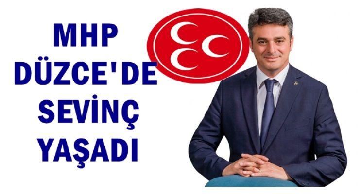 DÜZCE'NİN ARTIK MHP MİLLETVEKİLİ VAR
