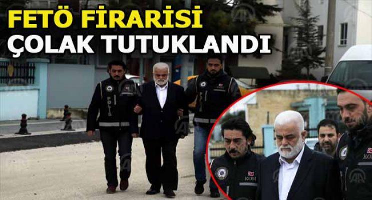 Güncelleme - Fetö Firarisi İsmail Çolak Tutuklandı