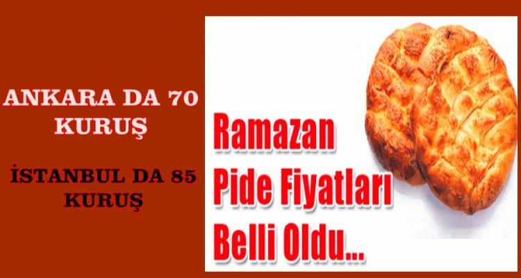 İstanbul ve Ankara için Ramazan pidesinin fiyatı belli oldu