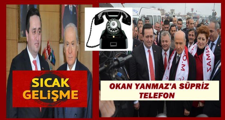 OKAN YANMAZ'A SÜPRİZ TELEFON