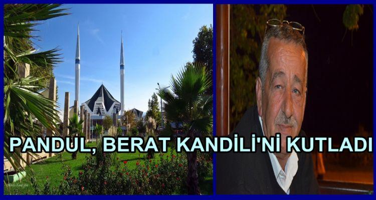 PANDUL KANDİLİ KUTLADI