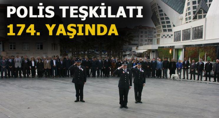 POLİS TEŞKİLATININ KURULUŞUNUN 174. YILI KUTLANDI