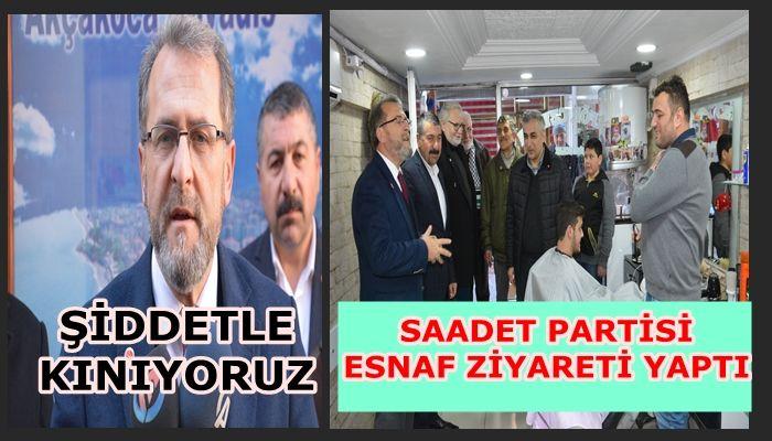 SAADET PARTİSİ ESNAFI DİNLEDİ
