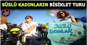 """""""Süslü Kadınlar Bisiklet Turu"""" etkinliği"""