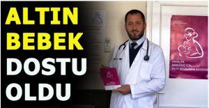 AKÇAKOCA DEVLET HASTANESİ 'ALTIN BEBEK DOSTU' OLDU