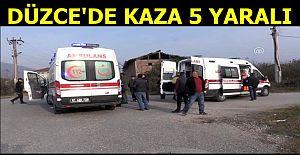 DÜZCE'DE KAZA 5 KİŞİ YARALANDI