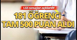 LGS sonuçları açıklandı! 181 öğrenci...