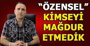 MHP İLÇE BAŞKANI ÖZENSELDEN...