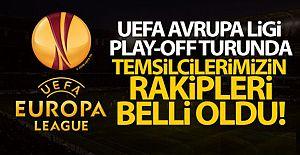UEFA Avrupa Ligi'nde temsilcilerimizin rakipleri belli oldu