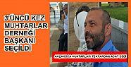 ACAT 3'ÜNCÜ KEZ MUHTARLAR DERNEĞİ BAŞKANI...