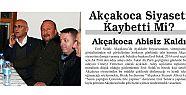 AKÇAKOCA ABİSİZ KALDI
