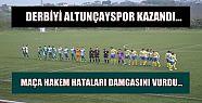 AKÇAKOCA DERBİSİNİ KAZANAN ALTUNÇAYSPOR...