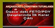 AKÇAKOCALI ÖĞRETMENLERE HAPİS ÇIKTI...
