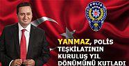 BAŞKAN YANMAZ, POLİS TEŞKİLATININ KURULUŞ...