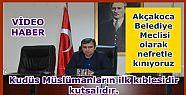 BELEDİYE MECLİSİ KUDÜS KARARINA ORTAK...