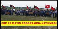 CHP DEN KİMSE KATILMADI